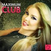 Maximum Club by Various Artists
