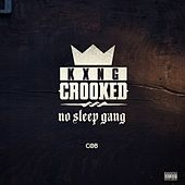No Sleep Gang - Single de Crooked I
