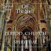 Period, Church & Spiritual by Various Artists