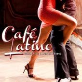 CafŽ Latino: Seductive Latin Rhythms by Various Artists