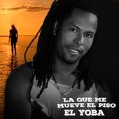 La Que Me Mueve el Piso - Single de Yoba