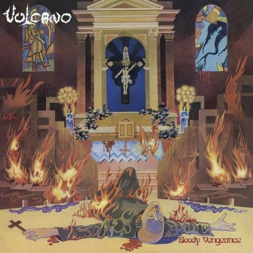 Bloody Vengeance by Vulcano