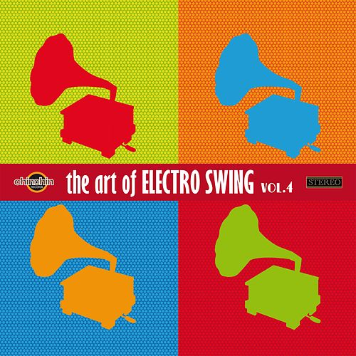The Art of Electro Swing, Vol. 4 by Various Artists