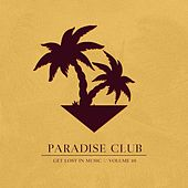 Paradise Club, Vol. 10 by Various Artists