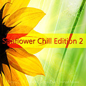 Sunflower Chill Edition 2 (Happy Chill Beach Cafe & Bar Lounge Music) de Various Artists
