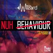 Nuh Behaviour Episode 1 von Various Artists