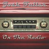 On The Radio by Josh Fuller