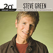 20th Century Masters - The Millennium Collection: The Best Of Steve Green by Steve Green