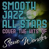 Smooth Jazz All Stars Cover the Hits of Stevie Wonder de Smooth Jazz Allstars