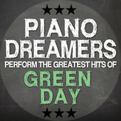 Piano Dreamers Cover the Greatest Hits of Green Day de Piano Dreamers