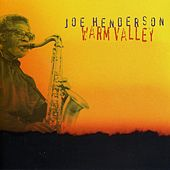 Warm Valley by Joe Henderson
