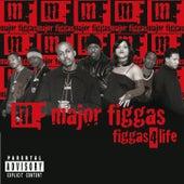 Figgas 4 Life de Major Figgas