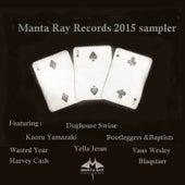 2015 Manta Ray Records Sampler by Various Artists