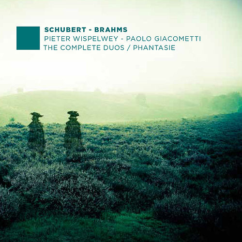 F. Schubert, J. Brahms: The Complete Duos - Phantasie by Paolo Giacometti