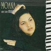 Um Tom Maior by Moana