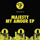 My Amour EP by Majesty