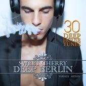 Sweet Cherry Deep Berlin (30 Deep House Tunes) by Various Artists