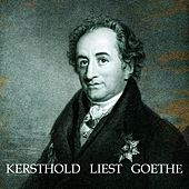 Kersthold liest goethe by Johannes Kersthold