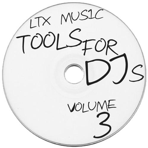 LTX Music Presents Tools for DJ's, Vol. 3 de Various Artists