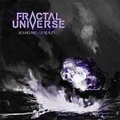 Boundaries of Reality by Fractal Universe