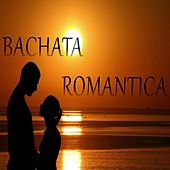 Bachata Romantica von Various Artists