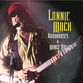 Roadhouses And Dance Halls by Lonnie Mack