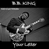 B.B. King Your Letter (Remastered) de B.B. King