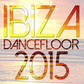 Ibiza Dancefloor 2015 de Various Artists