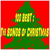 100 Best : The Songs of Christmas by Various Artists