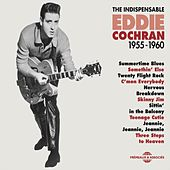The Indispensable Eddie Cochran 1955-1960 by Eddie Cochran