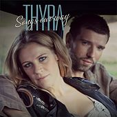 Songs Our Way de Thyra