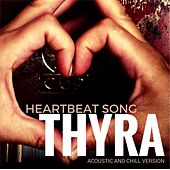 Heartbeat Song von Thyra