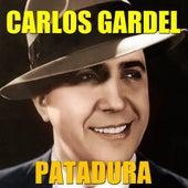 Patadura by Carlos Gardel