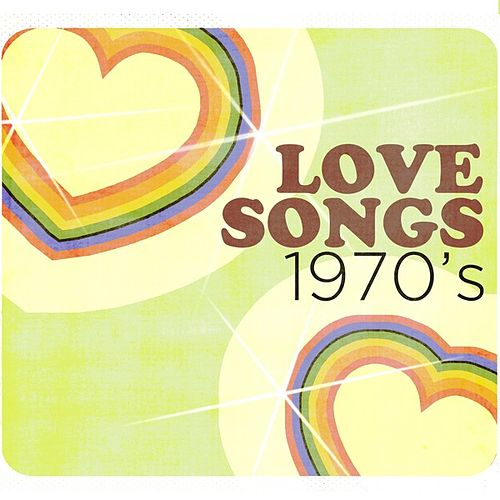 Love Songs: 1970's by Various Artists
