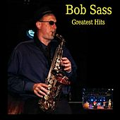 Greatest Hits by Bob Sass
