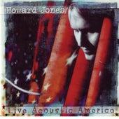 Live Acoustic America by Howard Jones