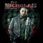 Louder Than Ever by DJ Nicholas