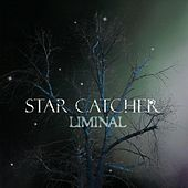 Star Catcher by Liminal