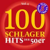 100 Deutsche Schlager Hits der 50er Jahre, Vol. 4 (Original-Aufnahmen - Bester Klang!) by Various Artists