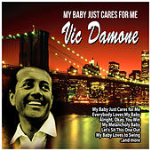 My Baby Just Cares for Me von Vic Damone