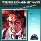 Liebling, mein Herz läßt dich grüßen (Werner Richard Heymann: Aufnahmen von 1925-1933) de Various Artists