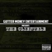 Gutter Money Entertainment Presents de The Clientele
