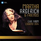Martha Argerich and Friends Live from the Lugano Festival 2014 (SD) de Martha Argerich