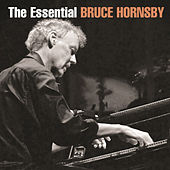 The Essential Bruce Hornsby by Bruce Hornsby