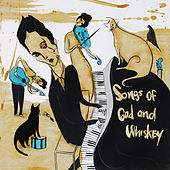 Songs of God and Whiskey di The Airborne Toxic Event