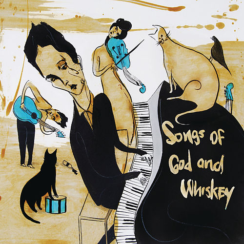 Songs of God and Whiskey by The Airborne Toxic Event