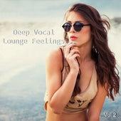 Deep Vocal Lounge Feelings, Vol. 2 de Various Artists