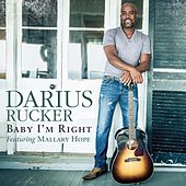 Baby I'm Right de Darius Rucker
