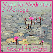 Music for Meditation & Massage: Around the World de Various Artists
