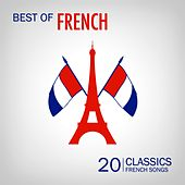 Best of French Songs (20 Classic French Songs) von Various Artists